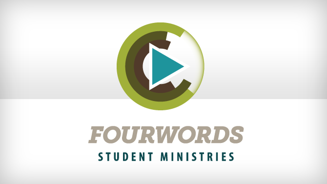 FOURWORDS Student Ministries